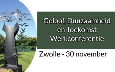 Werkconferentie Geloof, Duurzaamheid en Toekomst