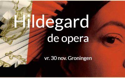 Hildegard, powervrouw opera