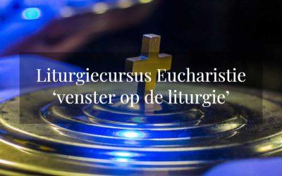 Liturgiecursus Eucharistie