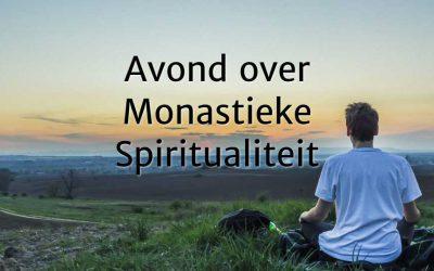 Monastieke Spiritualiteit