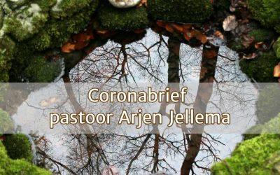 Coronabrief pastoor Arjen Jellema