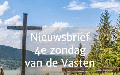 Nieuwsbrief pastores 4e Zondag van de Vasten