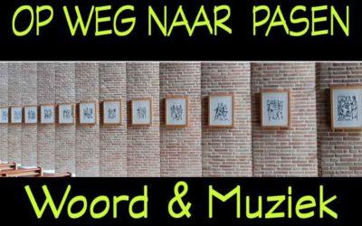 Woord en Muziek in de Passietijd